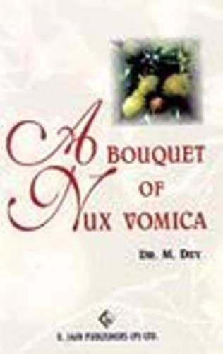 (A Bouquet of Nux Vomica)