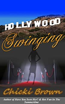 Hollywood Swinging by [Brown, Chicki]
