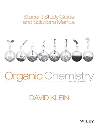 Student study guide and solutions manual ta organic chemistry 2nd student study guide and solutions manual ta organic chemistry 2nd edition 2 david r klein amazon fandeluxe Images