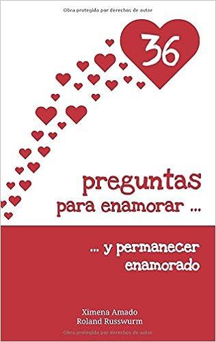 36 preguntas para enamorar y permanecer enamorado: Ximena Amado, Roland Russwurm: 9783744809023: Amazon.com: Books