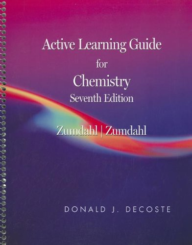 Active Learning Guide for Zumdahl/Zumdahl's Chemistry, 7th