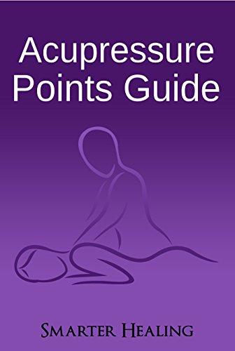 Acupressure Points Guide (Chart Hand Massage)