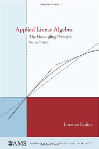 Applied linear algebra lorenzo sadun 9780821844410 amazon books applied linear algebra 2nd edition fandeluxe Image collections