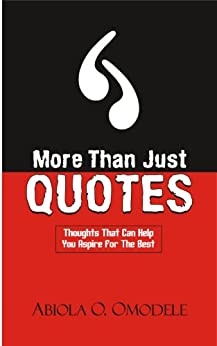 More Than Just Quotes by [Omodele, Abiola]