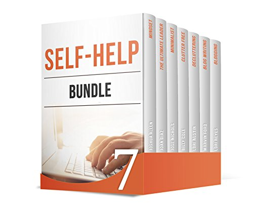 Self-Help BUNDLE: 7 Outstanding Self-Help Guides on Leadership, Decluttering, Bogging and Minimalism (Cleaning Austin House)