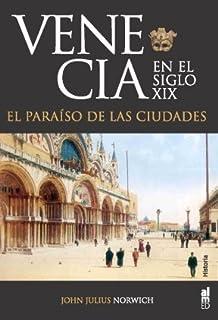 Historia de Venecia (Ático Historia): Amazon.es: Norwich, John Julius, Castelli, Gian: Libros