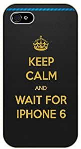 iPhone 5C Keep calm and wait for iPhone 6 - black plastic case / Keep calm