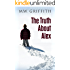 The Truth About Alex (Montana Marrenger Book 1)
