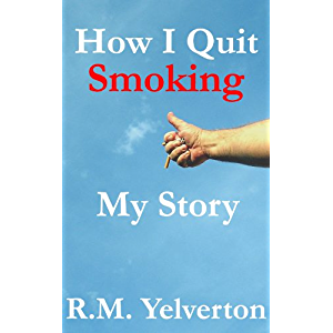 How I Quit Smoking - My Story