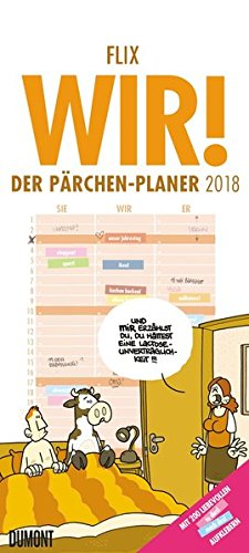 Flix: Wir! – Der Pärchen-Planer 2018 - Kalender für zwei - Wandkalender - Format 22 x 49 cm