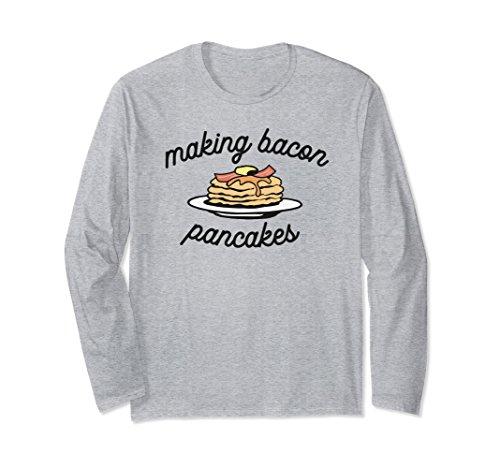 Unisex Making Bacon Pancakes Long Shirt - Cute Bacon Lover Sarcasm 2XL Heather Grey