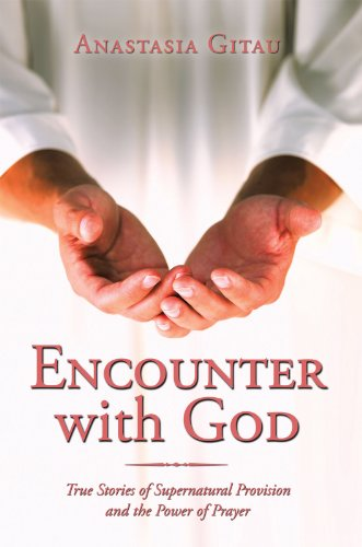 Encounter with God: True Stories of Supernatural Provision
