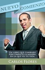 Nuevo Comienzo (Spanish Edition). Un libro de motivacion y superacion personal