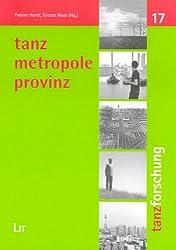 Tanz - Metropole - Provinz