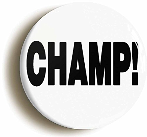 Champ Button Pin (Size Is 1inch Diameter) Sports Team Winner