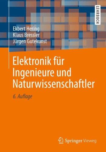 Elektronik für Ingenieure und Naturwissenschaftler (Springer-Lehrbuch)