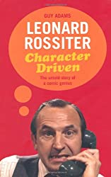 Leonard Rossiter: Character Driven: The untold story of a comic genius