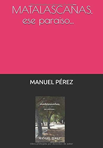 MATALASCAÑAS: ese paraiso... por MANUEL PEREZ