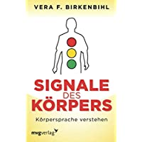 Signale des Körpers: Körpersprache verstehen