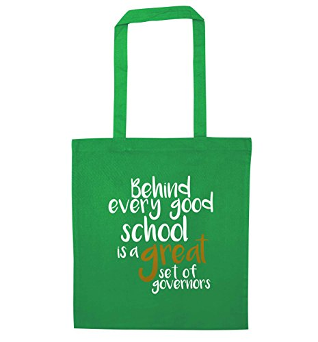 Flox Creative Tote Bag Behind every good school is a great set of governors Green