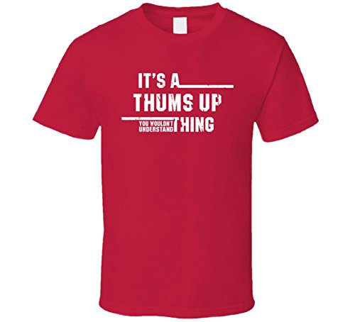 thums-up-wouldnt-understand-drink-funny-worn-look-t-shirt-2xl-red