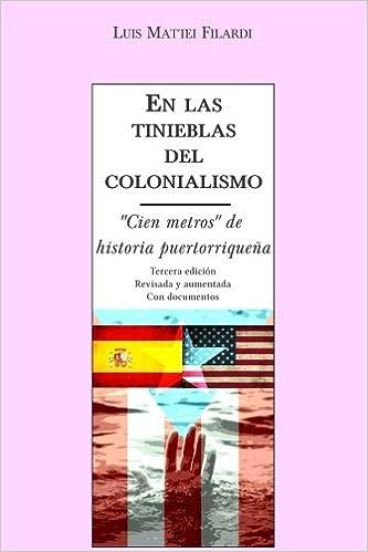 En las tinieblas del colonialismo: