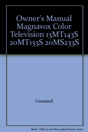 Owner's Manual Magnavox Color Television 13MT143S 20MT133S 20MS233S ()