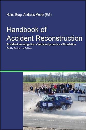Handbook of Accident Reconstruction: H. Burg, A. Moser ...