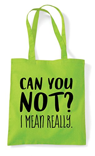 Statement Mean Tote Can Bag You Lime Really I Not Shopper XwxX7gqFS