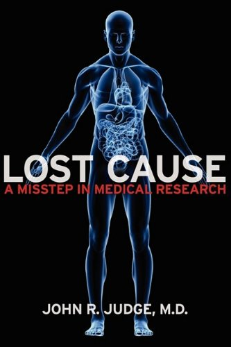 Download Lost Cause: A Misstep in Medical Research pdf epub