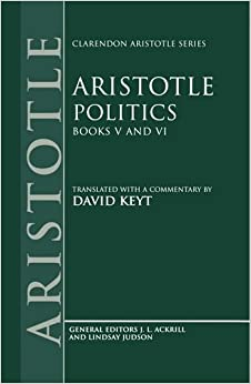 Book Politics: Books V and VI (Clarendon Aristotle Series) (Bks.5 & 6)
