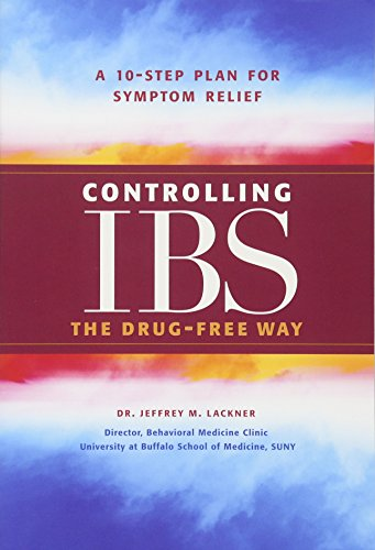 (Controlling IBS the Drug-Free Way: A 10-Step Plan for Symptom Relief)