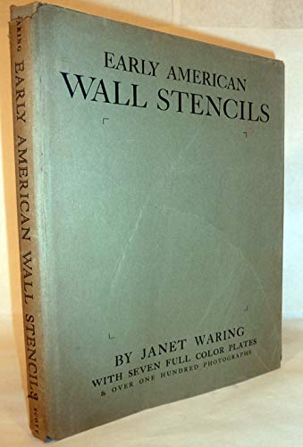 Early American Wall Stencils Their Origin, History and Use