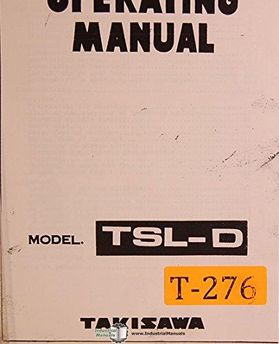 Takisawa TSL-D, Lathe Operations and Wiring Manual