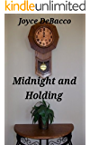 Midnight and Holding (short fiction collection)