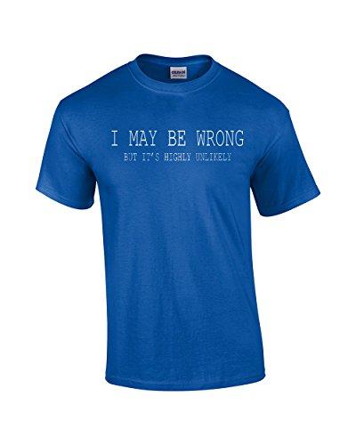 Mens Funny Sayings Slogans T Shirts-I May Be Wrong Tshirt-Royal-XL