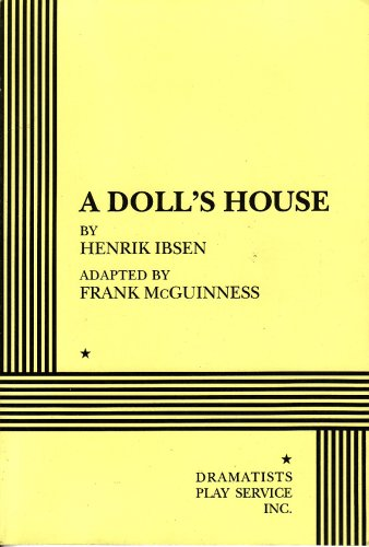 A Doll's House (McGuinness) - Acting Edition (Acting Edition for Theater Productions)