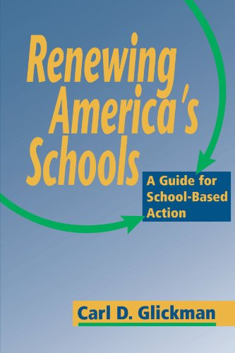 Renewing America's Schools: A Guide for School-Based Action