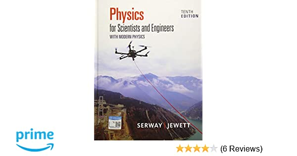 physics for scientists and engineers 10th edition answers
