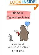 #7: Lobster Is the Best Medicine: A Collection of Comics About Friendship