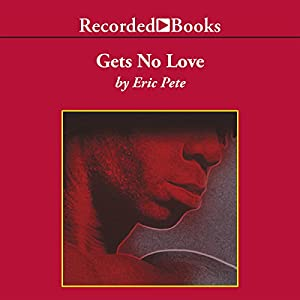 Gets No Love Audiobook