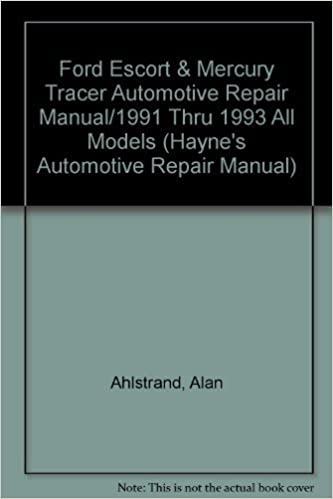Book Ford Escort & Mercury Tracer Automotive Repair Manual/1991 Thru 1993 All Models (Hayne's Automotive Repair Manual) by Alan Ahlstrand (1993-02-04)