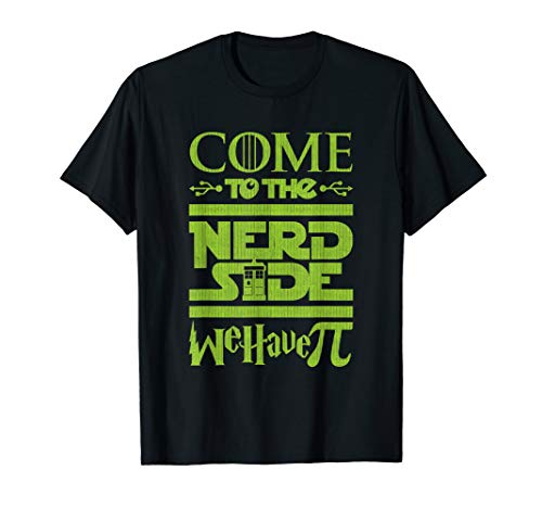 Funny Math Pi Science Geek T-shirt - Come To The Nerd Side