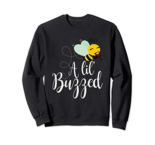 A Lil' Buzzed Bee Wine Sweatshirt