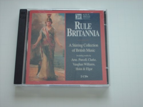 Price comparison product image Rule Britannia: A Stirring Collection of British Music (Clarke,  Corbett,  Eccles,  Elgar,  Handel,  etc.)