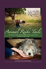 Animal Reiki Tails Volume 3 Paperback
