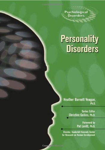 Read Online Personality Disorders (Psychological Disorders) ebook