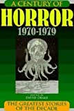 img - for Century of Horror 1970-1979: 1970-1979: Signed book / textbook / text book