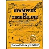 Stampede to Timberline, Muriel S. Wolle, 0804006725