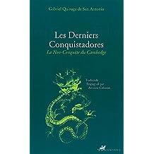 Les Derniers Conquistadores: La Non-conquête du Cambodge (Famagouste) (French Edition)